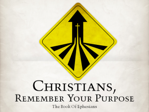 Christians, Remember Your Purpose